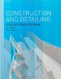 Book cover of Constrution and Detailing for Interior Design