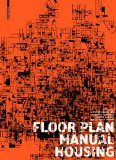 Image of Floor Plan Manual - Housing book cover