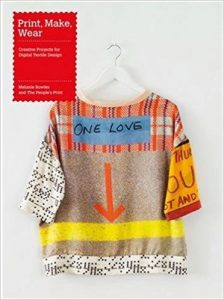 Book cover of Print, Make, Wear