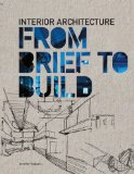 Book cover of Interior Architecture: from Brief to Build