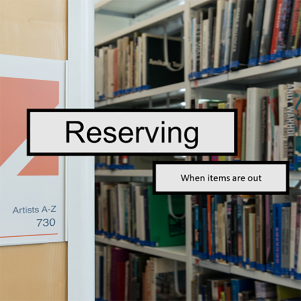 Reserving - when items are out