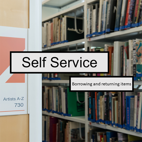 Borrowing (and returning) items using Self Service